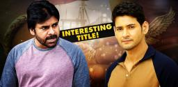 mahesh-babu-film-title-for-pawan-kalyan-next