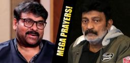 Chiranjeevi Prays For Dr. Rajasekhar's Health