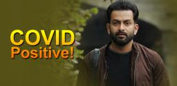 Prithviraj Sukumaran Tested Positive For COVID