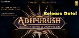 release-date-of-adipurush-confirmed