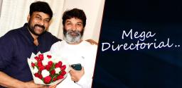 Trivikram To Direct Mega Star?