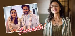Shradha Srinath's Sarcasm On Bollywood star's wedding
