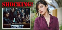 No Rhea Chakraborty in 'Chehre' poster