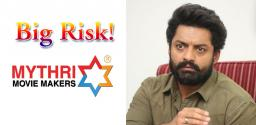 Mythri Movie Makers take up a huge risk for Kalyan Ram
