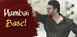 prabhas-to-move-to-mumbai