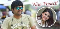 Not Mahesh but Samantha for Ravipudi?