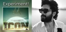 Rumour: Allu Arjun plays a blind character in ICON!