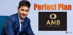 perfect-planning-by-mahesh-for-amb-theatres