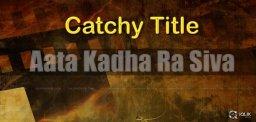 discussions-on-aata-kadha-ra-siva-title