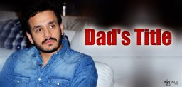 akhil-akkineni-in-his-father-nagarjuna-footsteps