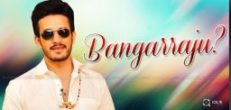 akhil-may-act-with-bangarraju-movie