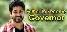 hero-father-to-become-governor-details-