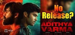 aditya-varma-maynot-release
