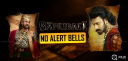 no-alert-bells-for-bahubali