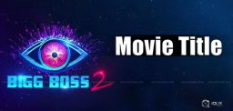 bigg-boss-telugu-2-caption-as-film-title