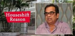 reason-behind-brahmanandam-house-shifting