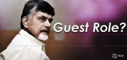 Chandrababu Is Guest In NTR Biopic?