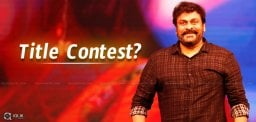speculations-on-title-contest-for-chiranjeevi-150