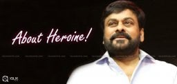 latest-updates-on-chiranjeevi-heroine-in-150thfilm