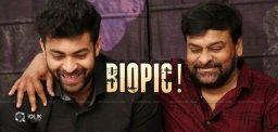 Chiranjeevi Biopic, Varun As Mega Star!