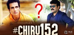 Sonu-Sood-In-For-Chiranjeevi-152nd
