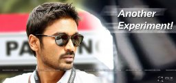 dhanush-is-doing-an-experiment-film