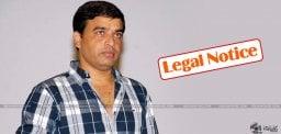 telangana-police-sent-legal-notice-to-dil-raju