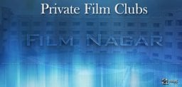private-film-clubs-in-tollywood
