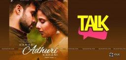 hamari-adhuri-kahani-movie-talk-details