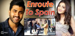 kajal-aggarwal-sharwanand-shooting-in-spain