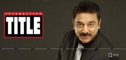 kamal-hassan-upcoming-film-title
