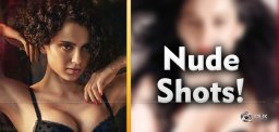 Kangana To Go Nude For That Film!
