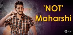 mahesh-babu-is-not-a-maharshi