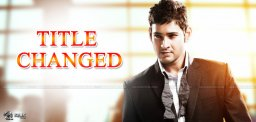 mahesh-new-film-title-change-details