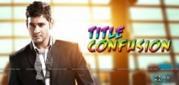 mahesh-babu-new-movie-title-latest-updates