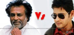 mahesh-rajnikanth-films-clash-on-same-date