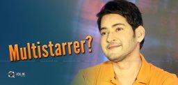 Mahesh's Next, A Multi Starrer?