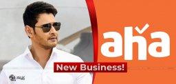 Mahesh-New-Business-May-Compete-Aha-ott