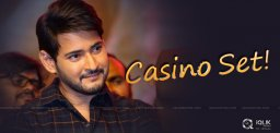 Trendy Casino Set For Mahesh Flick?