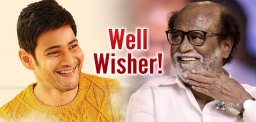Super Star Mahesh Babu Wishes Super Star Rajinikanth!