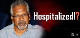 rumors-on-maniratnam-health-condition