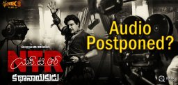 ntr-biopic-audio-launch-may-get-delayed