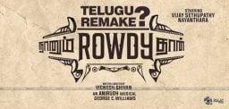 naanum-rowdythaan-movie-telugu-remake