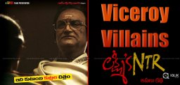 viceroy-villains-can-be-seen-in-lakshmis-ntr