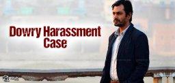 nawazuddin-siddiqui-in-dowry-harassment-case