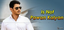 mahesh-babu-is-not-pawan-kalyan-details-