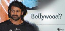 prabhas-getting-bollywood-offers