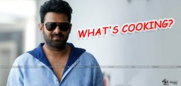 What's Cooking, Prabhas?