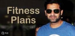 prabhas-fitness-plans-next-film