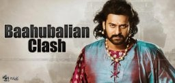 Baahubali Clash With Bollywood